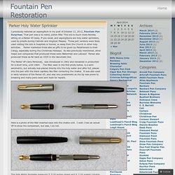 Parker Pen Company « Fountain Pen Restoration
