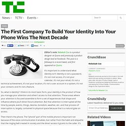 The First Company To Build Your Identity Into Your Phone Wins The Next Decade