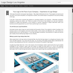 Logo Design Los Angeles: Your Logo is the Face of your Company – Importance of Logo Design