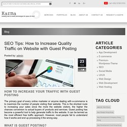 Best Seo Company in Hong Kong: How to Increase Quality Traffic on Website with Guest Posting
