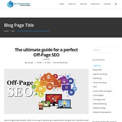 The ultimate guide for a perfect Off-Page SEO - SEO company in Kochi