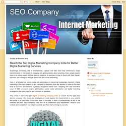 SEO Company: Reach the Top Digital Marketing Company India for Better Digital Marketing Services