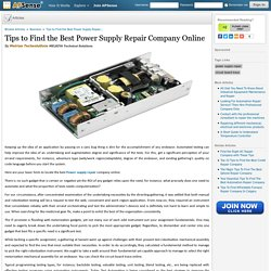 Tips to Find the Best Power Supply Repair Company Online