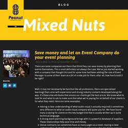 Save money and let an Event Company do your event planning - Peanut Productions