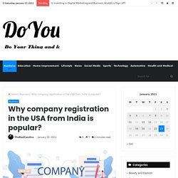 Why company registration in USA from India is popular?