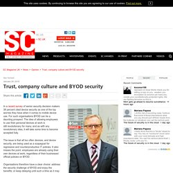 Trust, company culture and BYOD security