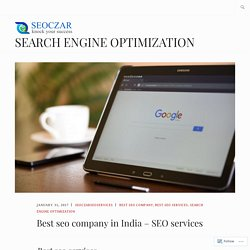Best seo company in India – SEO services – SEARCH ENGINE OPTIMIZATION