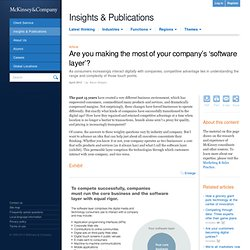 Are you making the most of your company's 'software layer'? - McKinsey Quarterly - Marketing & Sales - Digital Marketing