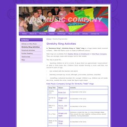Kids Music Company Limited » Stretchy Ring Activities