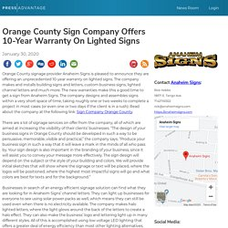 Orange County Sign Company Offers 10-Year Warranty On Lighted Signs