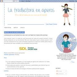 La traductora en apuros: Comparación de herramientas TAO o CAT: software de traducción asistida