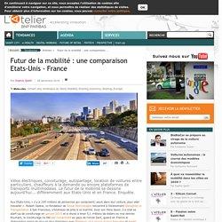 Futur de la mobilité : une comparaison Etats-Unis - France