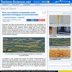 □ Pour une meilleure comparaison entre agriculture biologique et conventionnelle