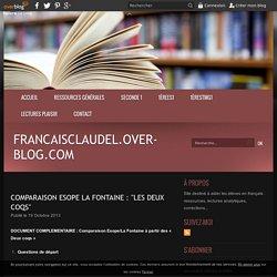 """comparaison Esope La Fontaine : """"Les deux coqs"""" - francaisclaudel.over-blog.com"""