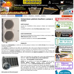 Comparaison entre un plafond chauffant et une pompe à chaleur - www.plafondchauffant.fr