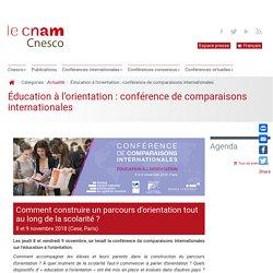 CNESCO Éducation à l'orientation : conférence de comparaisons internationales