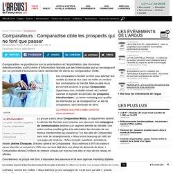 Comparateurs : Comparadise cible les prospects qui ne font que passer