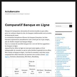 Comparatif Banque en Ligne – ActuBancaire