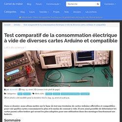 Test comparatif de la consommation électrique à vide de diverses cartes Arduino et compatible