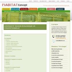 Dossier : Comparatif économique maison écologique vs maison conventionnelle