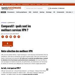 Comparatif : quels sont les meilleurs services VPN ?