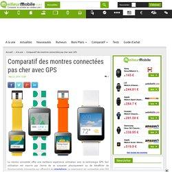 Comparatif des montres connectées pas cher avec GPS