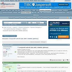 Comparatif outils BI (BO, BIRT, COGNOS, QlikView)