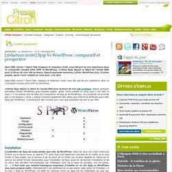 Spip Vs WordPress : comparatif et prospective