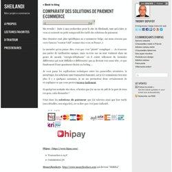 Comparatif des solutions de paiement e-commerce - Sheilandi