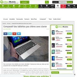 Comparatif des tablettes pas chères avec clavier