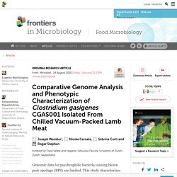 Front. Microbiol., 24 August 2020 Comparative Genome Analysis and Phenotypic Characterization of Clostridium gasigenes CGAS001 Isolated From Chilled Vacuum-Packed Lamb Meat