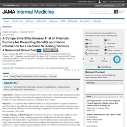 A Comparative Effectiveness Trial of Alternate Formats for Presenting Benefits and Harms Information for Low-Value Screening Services:  A Randomized Clinical Trial