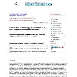 Trop. plant pathol. vol.33 no.5 Brasília Sept./Oct. 2008 Comparative epidemiology of citrus tristeza in Cuba and citrus sudden d