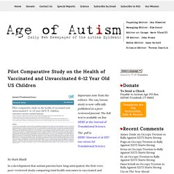 Pilot Comparative Study on the Health of Vaccinated and Unvaccinated 6-12 Year Old US Children
