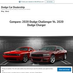 2020 Dodge Challenger Vs. 2020 Dodge Charger