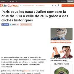 Paris sous les eaux : Julien compare la crue de 1910 à celle de 2016 grâce à des clichés historiques