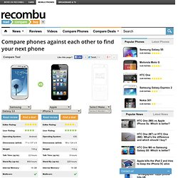 Compare Mobile Phones using Recombu's Mobiles Comparison Engine