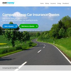 Compare cheap car insurance quotes at EverMoney