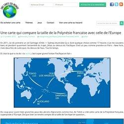 Une carte qui compare la taille de la Polynésie francaise avec celle de l'Europe