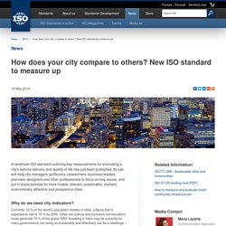 How does your city compare to others? New ISO standard to measure up (2014-05-14)