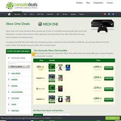 Compare Xbox One Deals and Bundles From £249.99