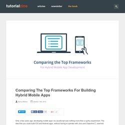 Comparing The Top Frameworks For Building Hybrid Mobile Apps