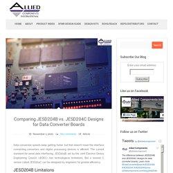 Comparing JESD204B vs. JESD204C Designs for Data Converter Boards