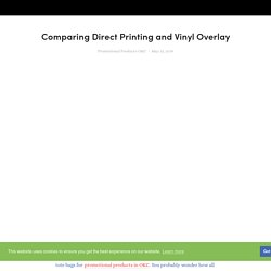 Comparing Direct Printing and Vinyl Overlay