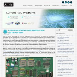 A Comparison Between VLSI and Embedded Systems : Get The Facts Right!