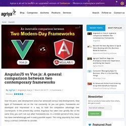 AngularJS vs Vue.js: A general comparison between two contemporary frameworks - Agriya Blog