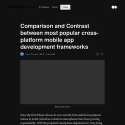 Comparaison et contraste entre les frameworks de développement d'applications mobiles multiplateformes les plus populaires