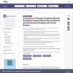 APPLIED SCIENCES 21/01/21 Comparison of Dengue Predictive Models Developed Using Artificial Neural Network and Discriminant Analysis with Small Dataset