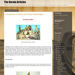 The Kerala Articles: Comparison of Hindu and Greek Mythologies