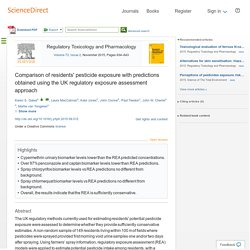 Regulatory Toxicology and Pharmacology Volume 73, Issue 2, November 2015, Comparison of residents' pesticide exposure with predictions obtained using the UK regulatory exposure assessment approach